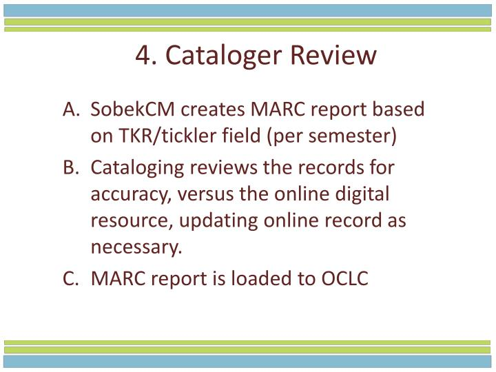 4. Cataloger Review