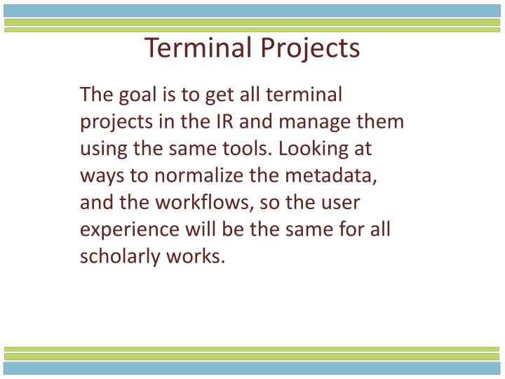 Terminal Projects