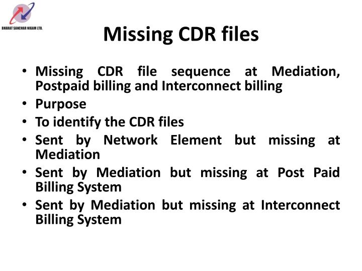 Missing CDR files