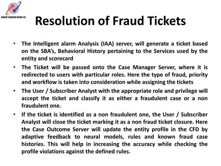 Resolution of Fraud Tickets
