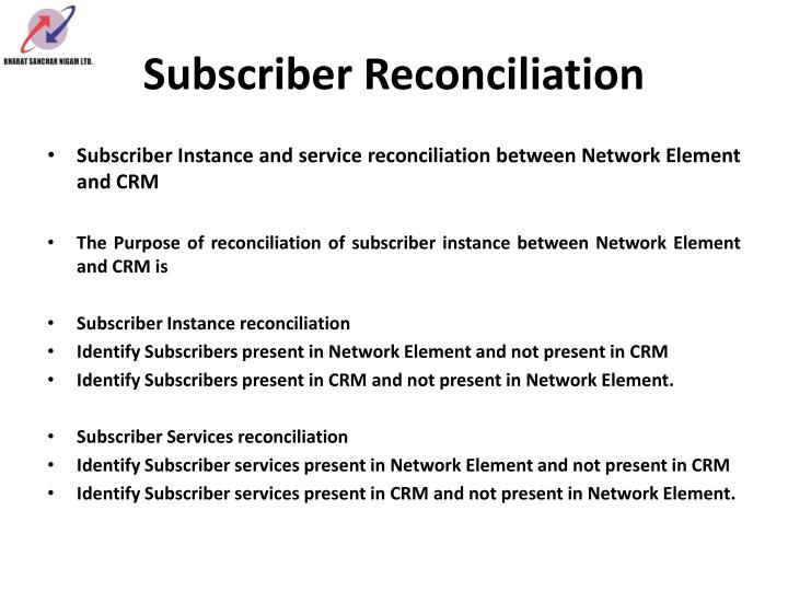 Subscriber Reconciliation