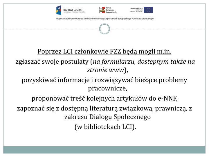 Poprzez LCI członkowie FZZ będą mogli m.in.