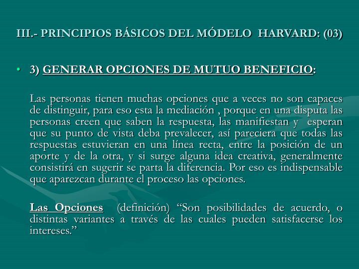 III.- PRINCIPIOS BÁSICOS DEL MÓDELO  HARVARD: (03)