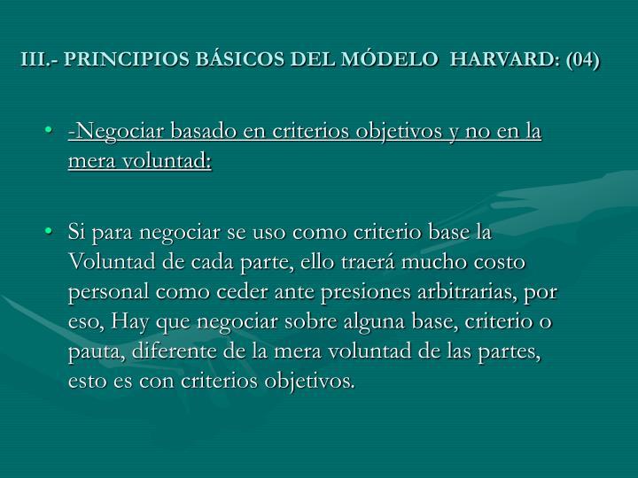 III.- PRINCIPIOS BÁSICOS DEL MÓDELO  HARVARD: (04)