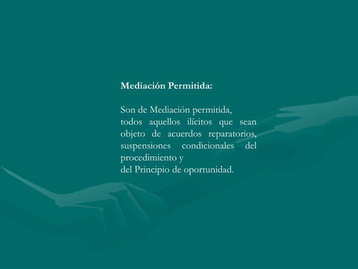 Mediación Permitida: