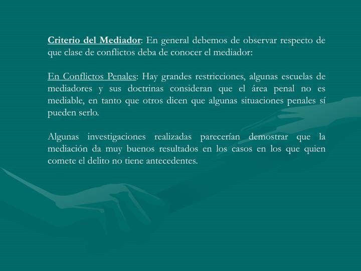 Criterio del Mediador