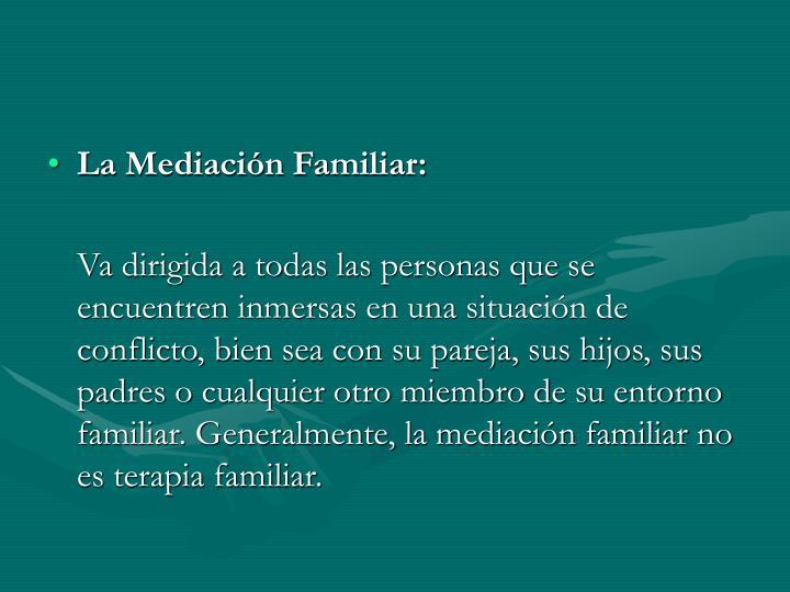 La Mediación Familiar: