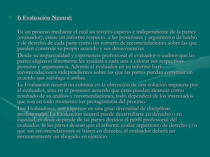f) Evaluación Neutral: