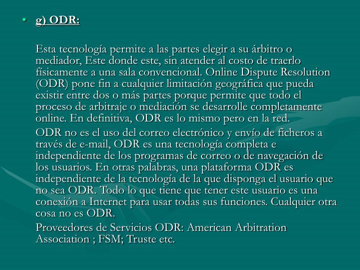 g) ODR: