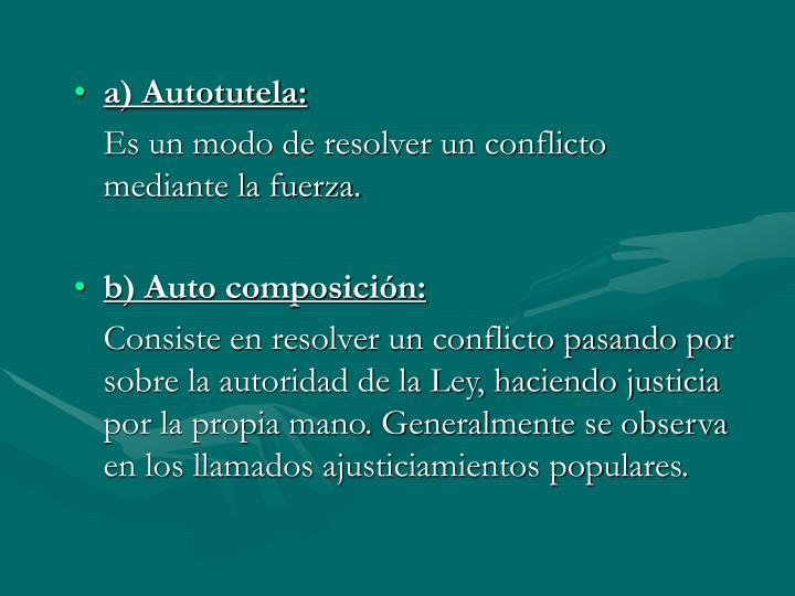a) Autotutela: