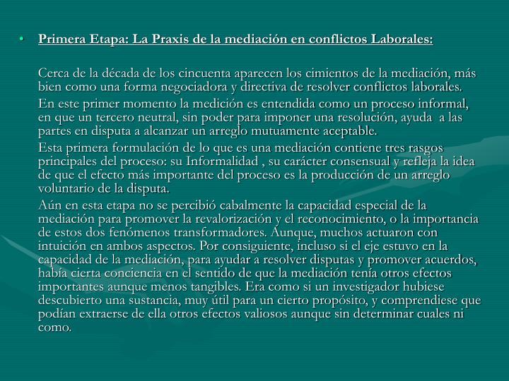 Primera Etapa: La Praxis de la mediación en conflictos Laborales: