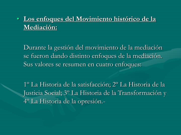 Los enfoques del Movimiento histórico de la Mediación: