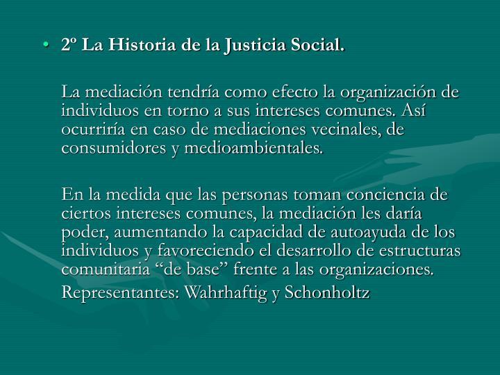 2º La Historia de la Justicia Social.
