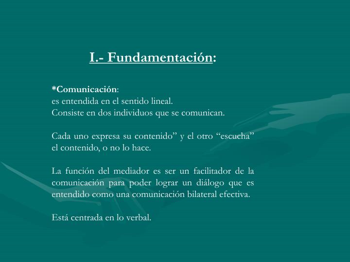 I.- Fundamentación