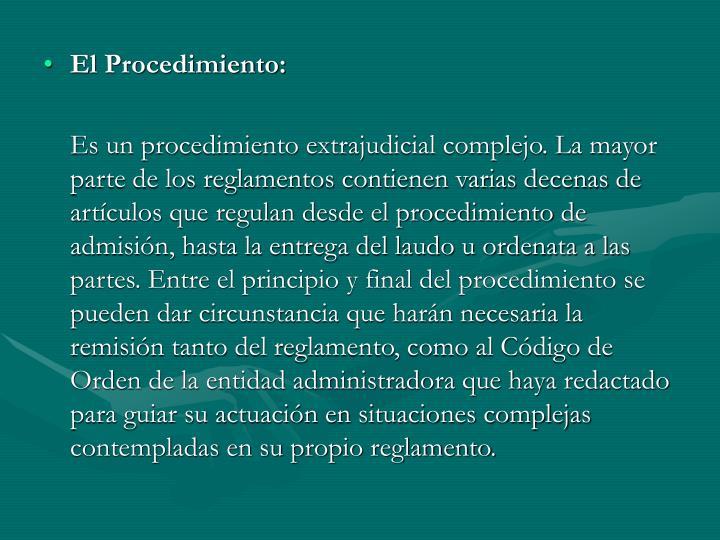 El Procedimiento: