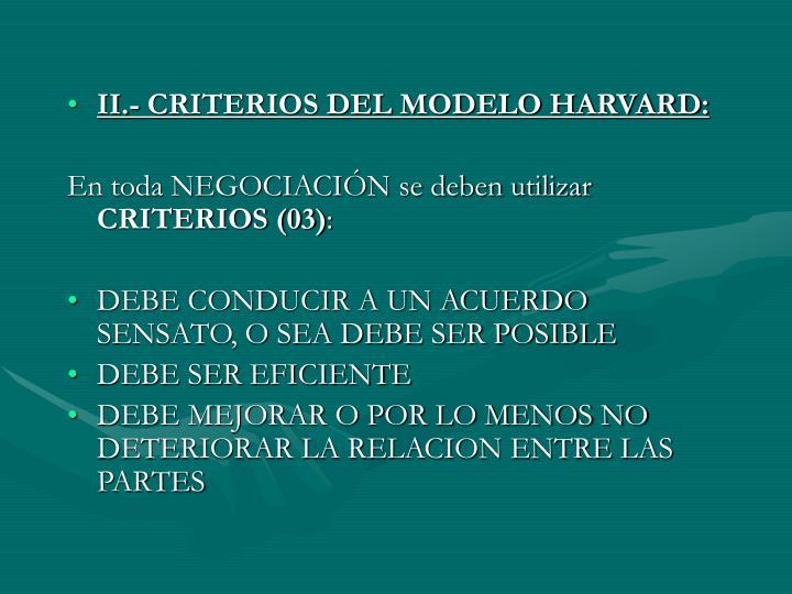 II.- CRITERIOS DEL MODELO HARVARD: