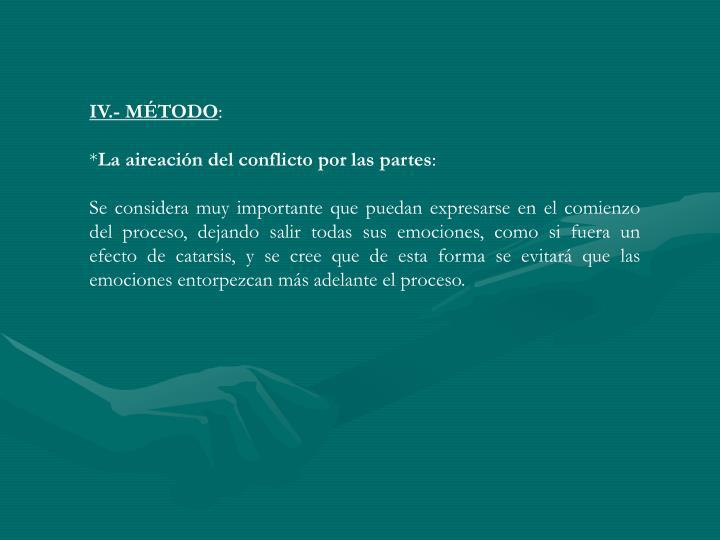 IV.- MÉTODO