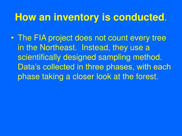 How an inventory is conducted