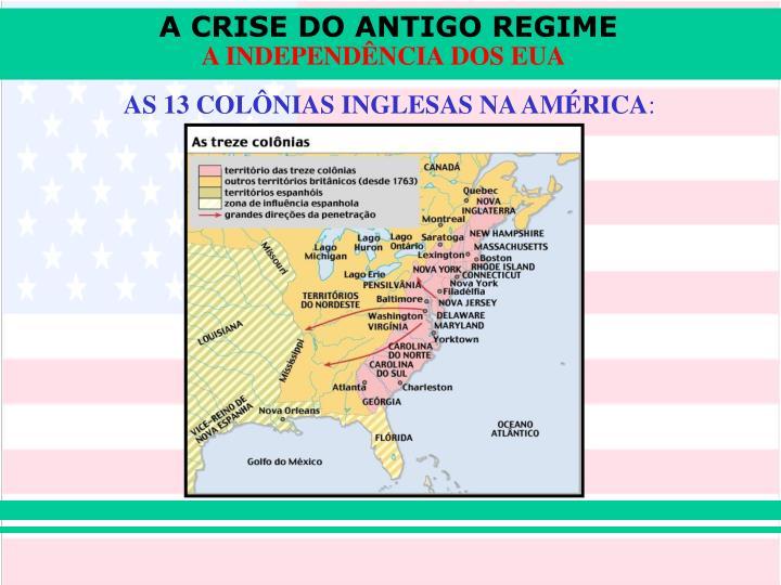 AS 13 COLÔNIAS INGLESAS NA AMÉRICA