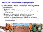 epwp ii beyond strategy going forward