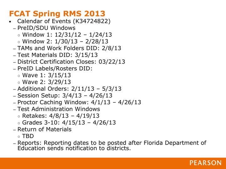 FCAT Spring RMS 2013