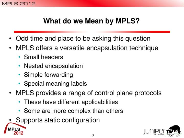 What do we Mean by MPLS?