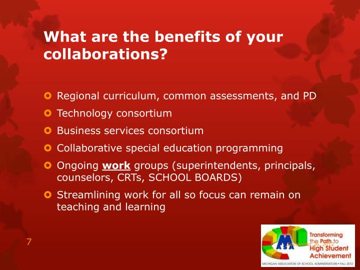 What are the benefits of your collaborations?