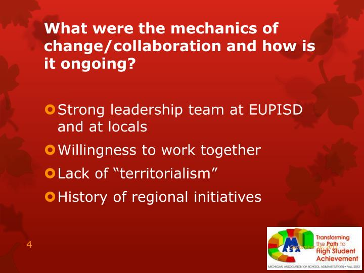 What were the mechanics of change/collaboration and how is it ongoing?