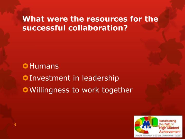 What were the resources for the successful collaboration?