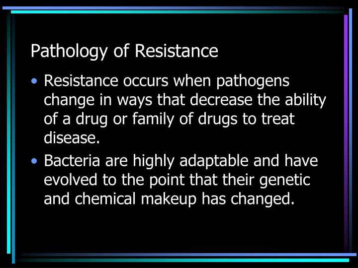Pathology of Resistance