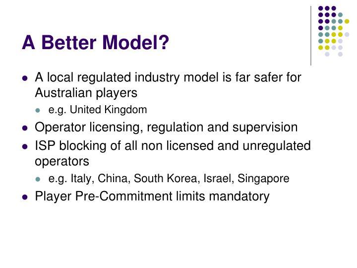 A Better Model?