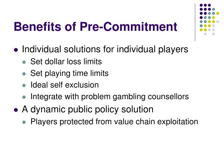 Benefits of Pre-Commitment