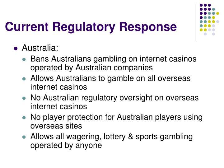 Current Regulatory Response