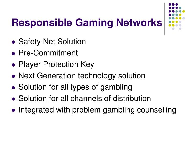 Responsible Gaming Networks