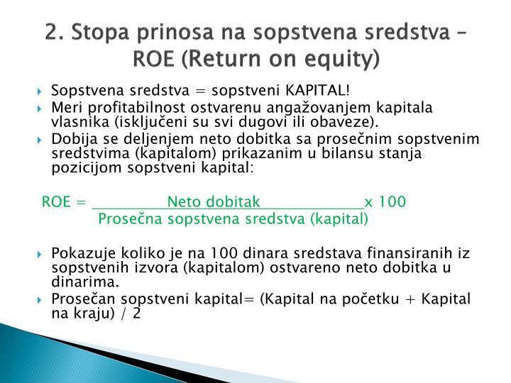 2. Stopa prinosa na sopstvena sredstva – ROE (