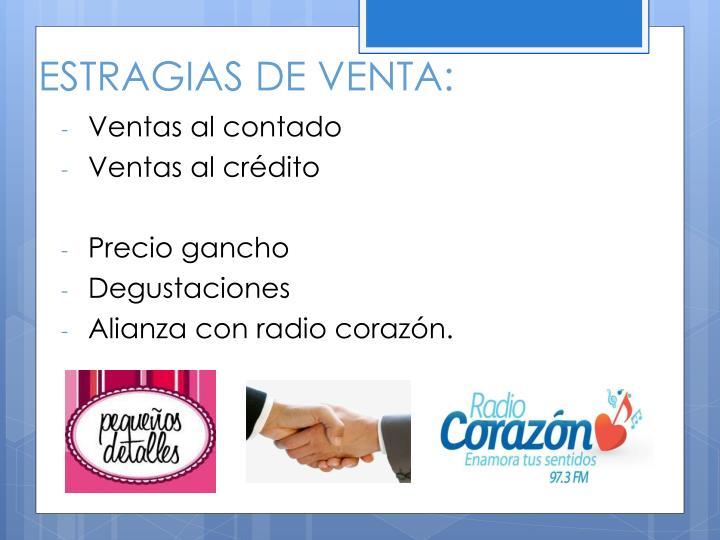 ESTRAGIAS DE VENTA: