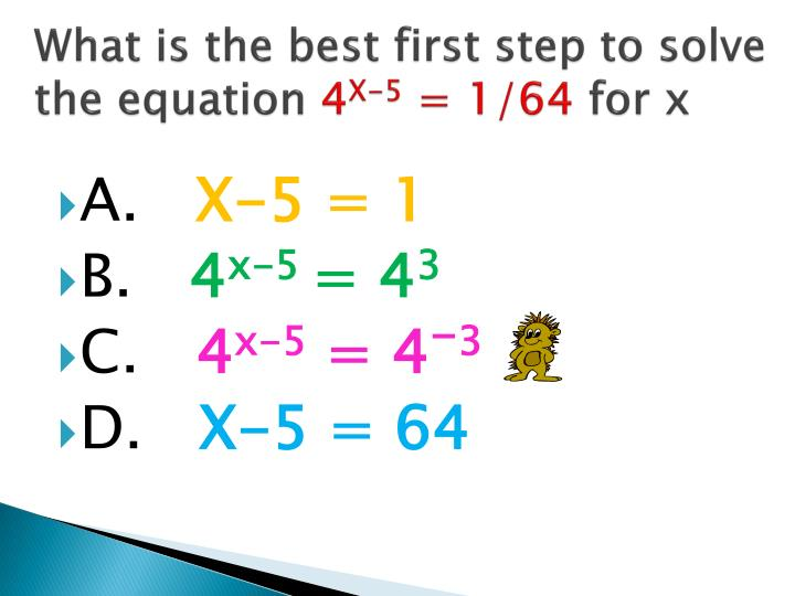 What is the best first step to solve the equation