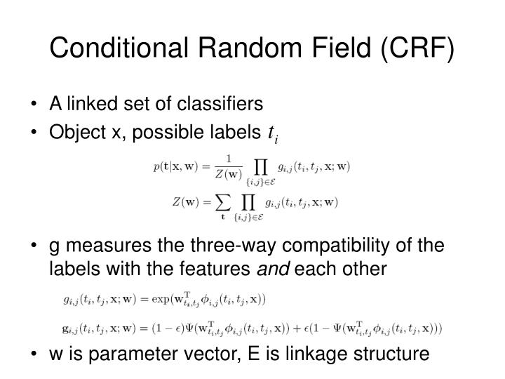 Conditional Random Field (CRF)
