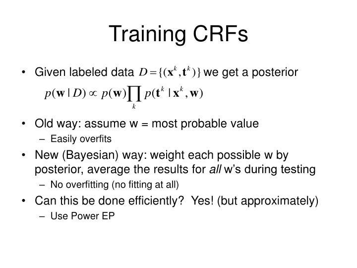 Training CRFs