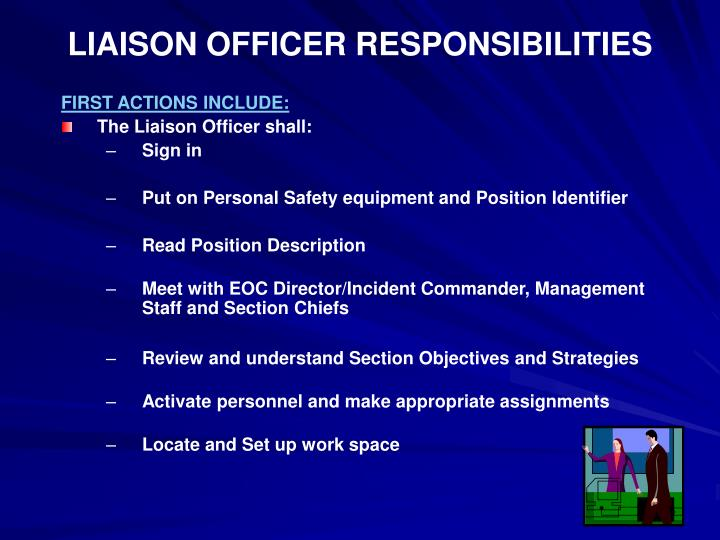 LIAISON OFFICER RESPONSIBILITIES