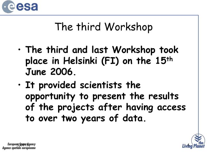 The third Workshop
