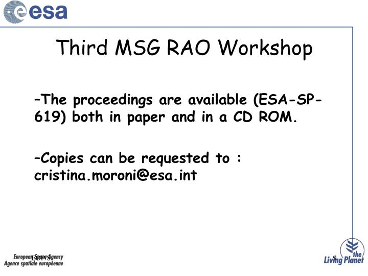 Third MSG RAO Workshop