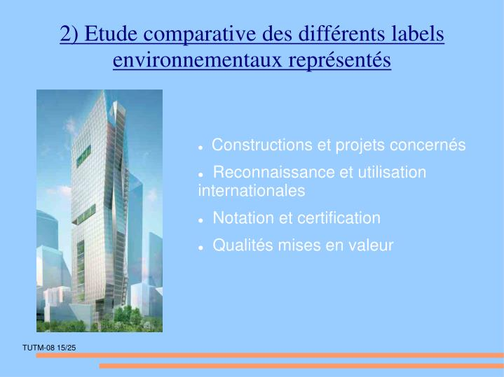 2) Etude comparative des différents labels environnementaux représentés