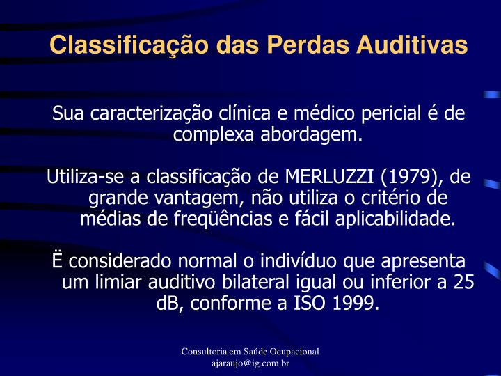 Classificação das Perdas Auditivas