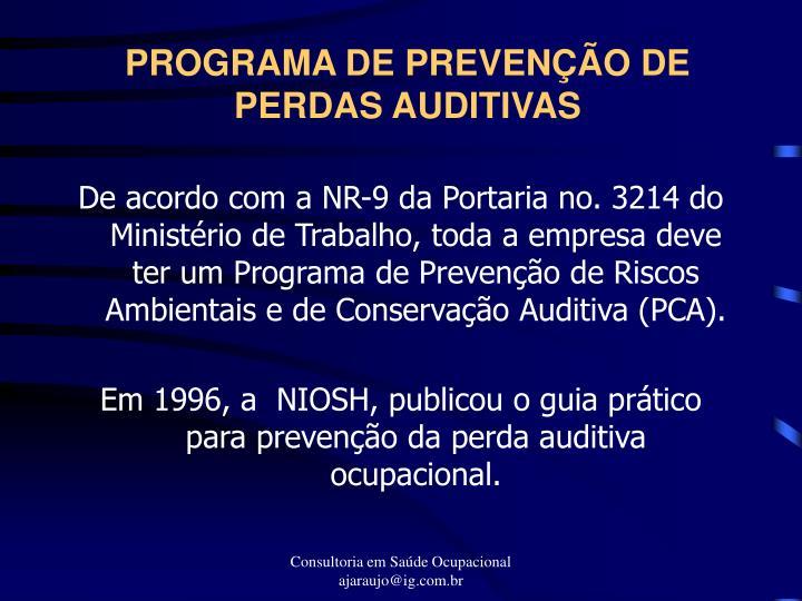 PROGRAMA DE PREVENÇÃO DE PERDAS AUDITIVAS