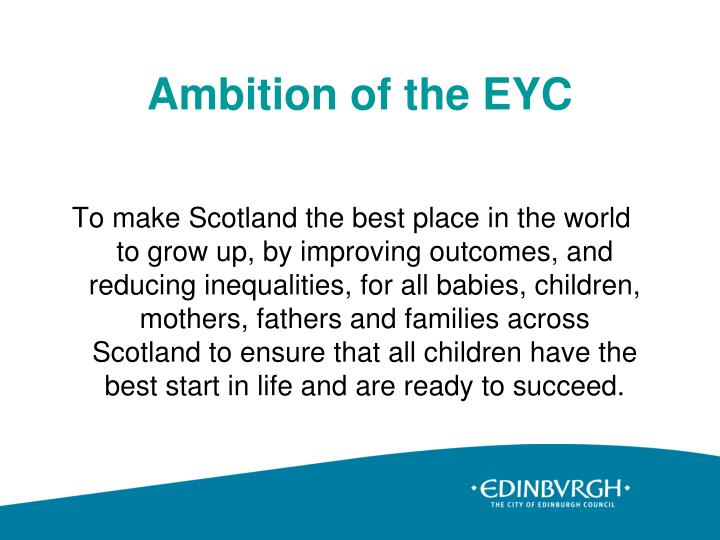 Ambition of the eyc
