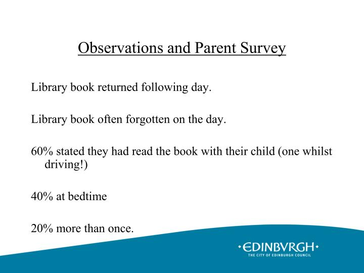 Observations and Parent Survey