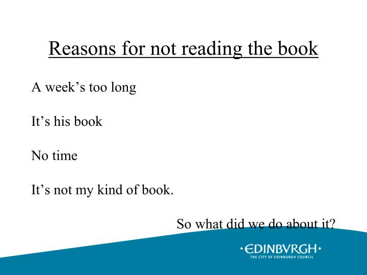 Reasons for not reading the book