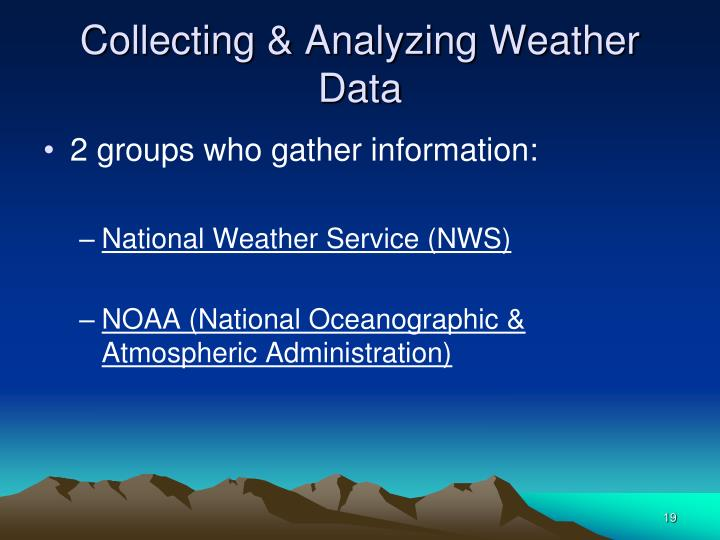Collecting & Analyzing Weather Data