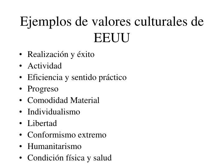 Ejemplos de valores culturales de EEUU